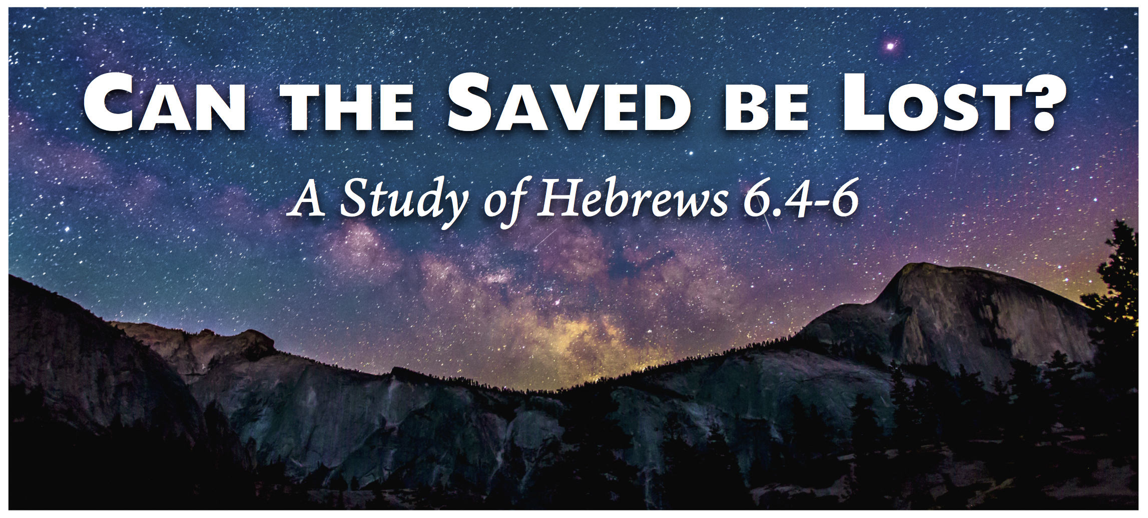 Can The Saved Be Lost? A Study Of Hebrews 6.4-6 | The Doc File