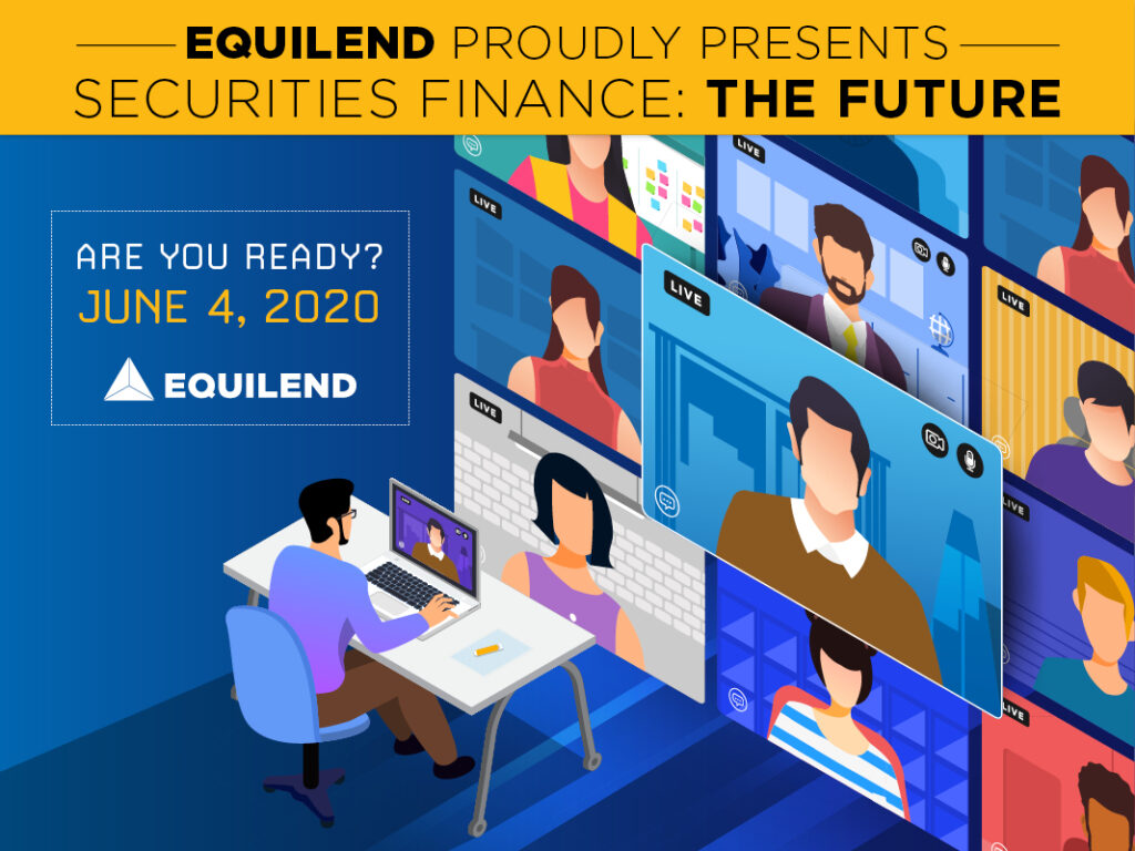 EquiLend Presents Securities Finance - The Future