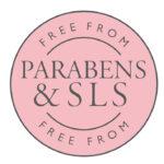 SLS, PARABEN + PESTICIDE-FREE