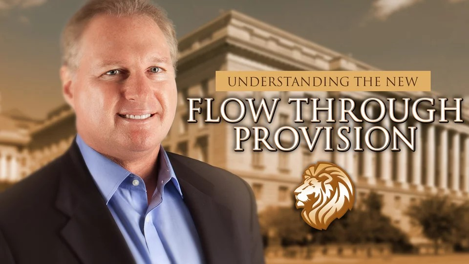 Understanding the New Flow Through Provision