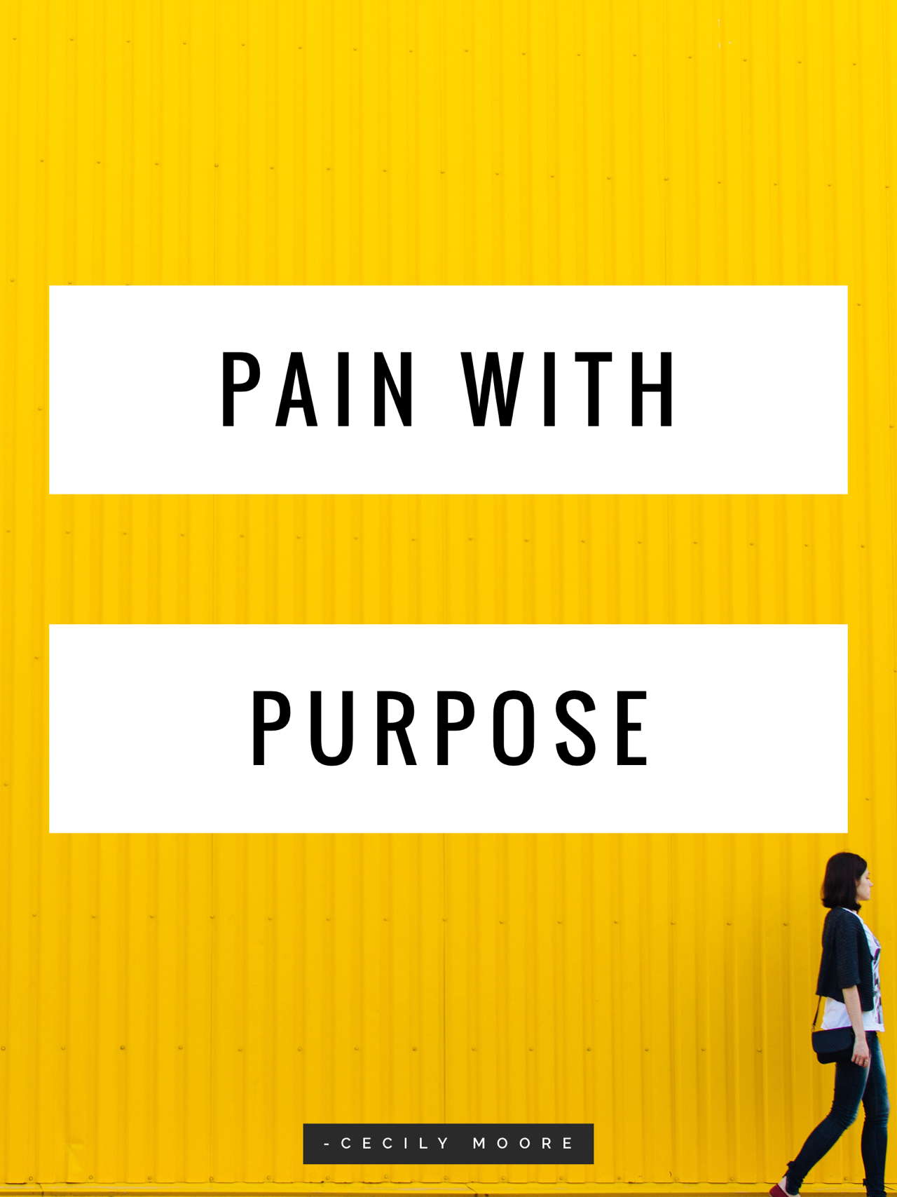 Pain with Purpose