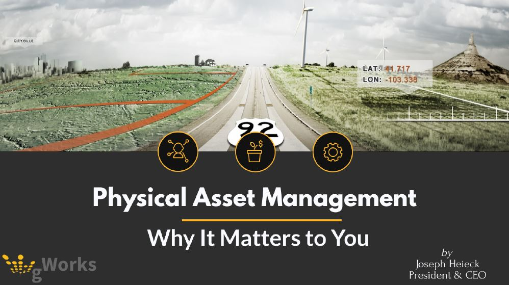 Why does Physical Asset Management really matter?