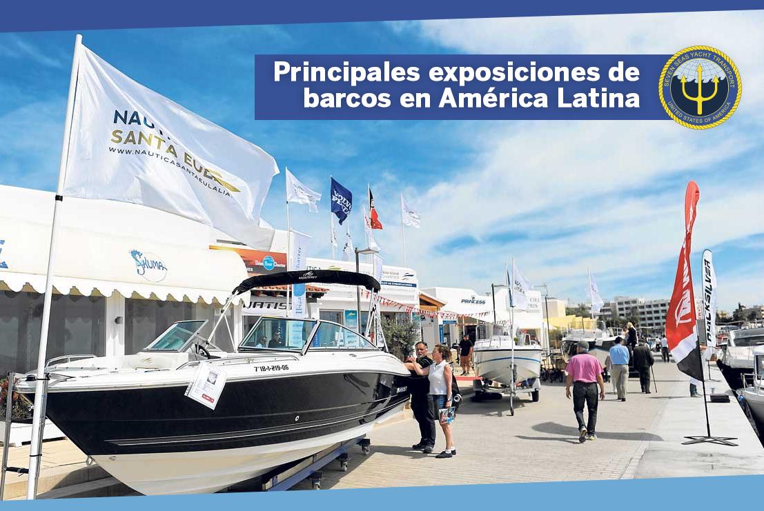 Principales exposiciones de barcos en América Latina