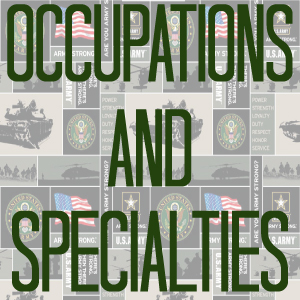 Occupations & Specialties (Army)