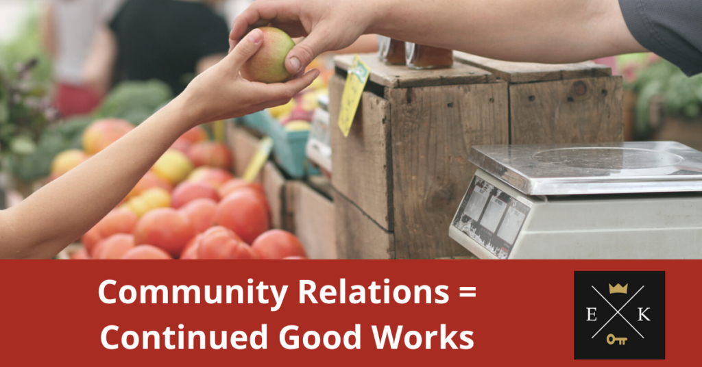 Community Relations = Continued Good Works