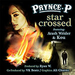 Star Crossed - Prynce P
