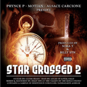 Star Crossed 2 - Prynce P