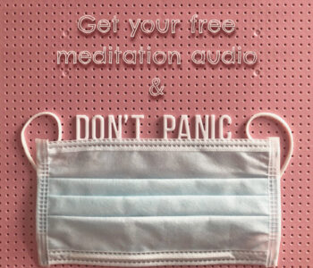 Get your free Meditation audio & Don't panic face mask on pink background