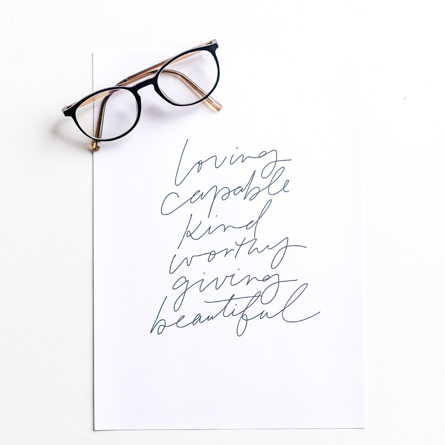 loving capable kind worthy giving beautiful handwriting on paper