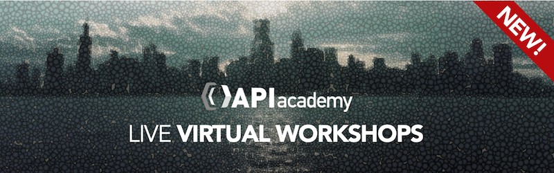 NA API Academy Virtual Workshop 2020 Replay