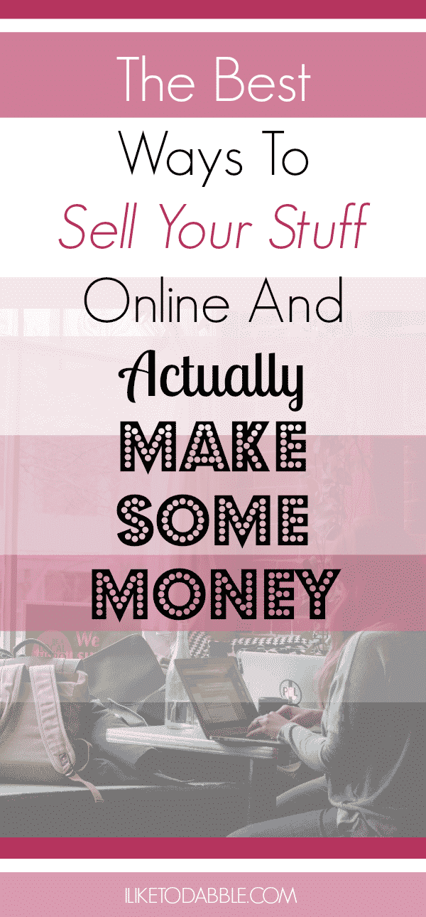 """Picture titled """"The Best Way to Sell Your Stuff Online And Actually Make Some Money"""" with women working on a laptop in the background"""