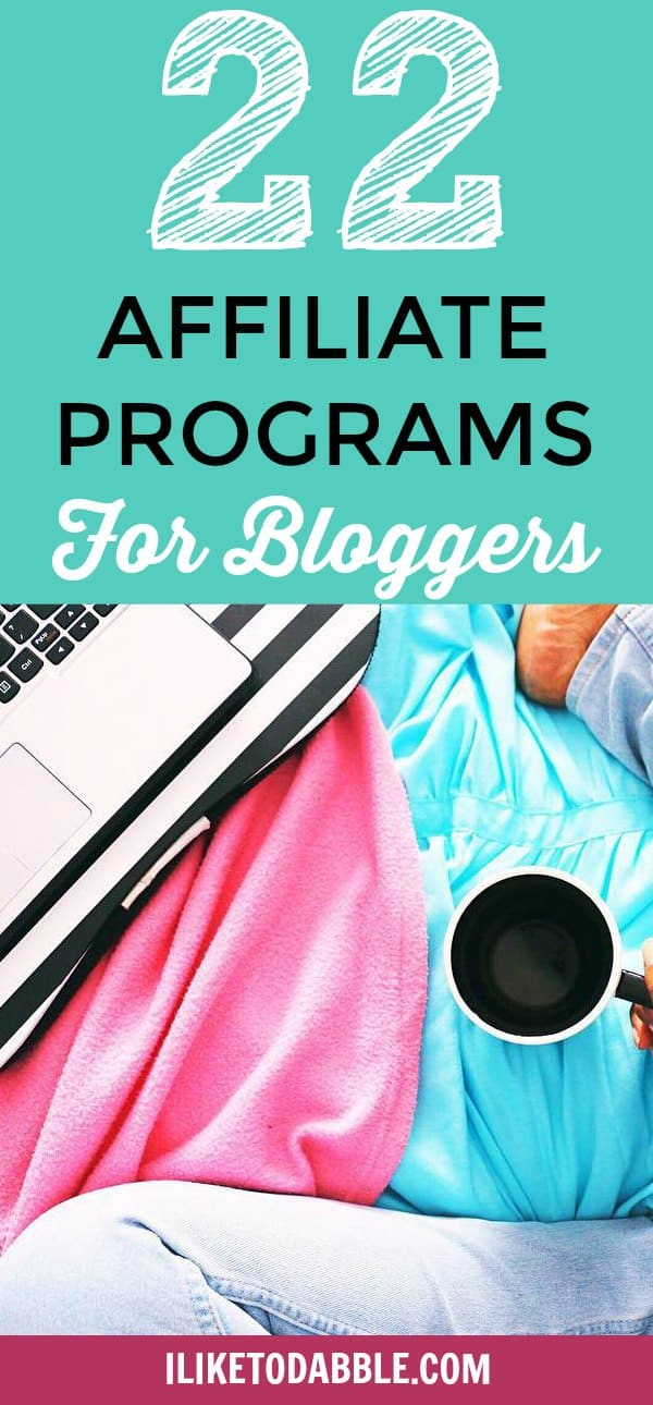 """Laptop and coffee cup in the background with title """"22 Affiliate Programs For Bloggers"""""""