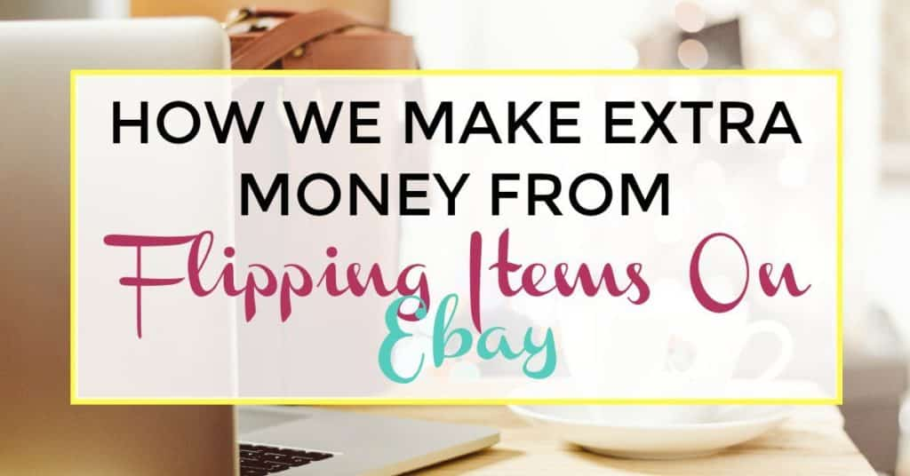 sell on ebay - How to make extra money from flipping items on ebay