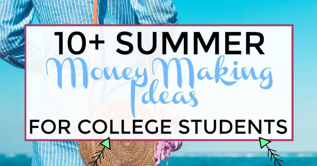 10+ summer money making ideas for college students image