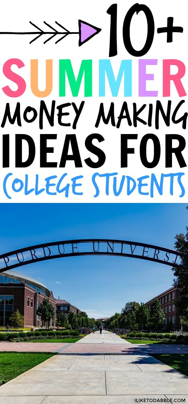 image of purdue univesity entrance. 10 Summer money making ideas for college students. Summer jobs for college students. Side hustles for college students. #moneymakingideas #sidehustle #summerjobs #collegelife