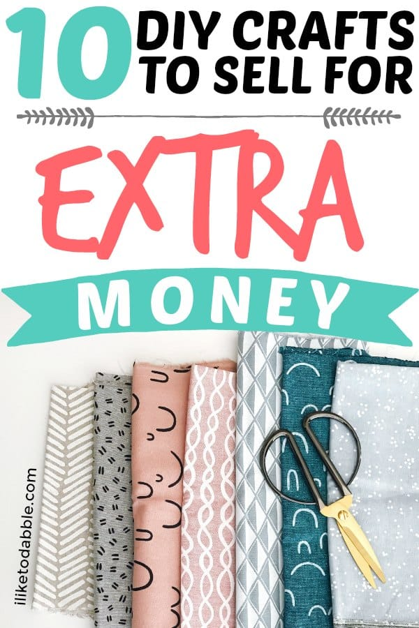 image of various patterns of cloth with a pair of scissors. DIY crafts to sell for extra money. Sell crafts online. DIY projects. Side hustle ideas. Make extra money. #diycrafts #craftstosell #sellonline #makeextramoney