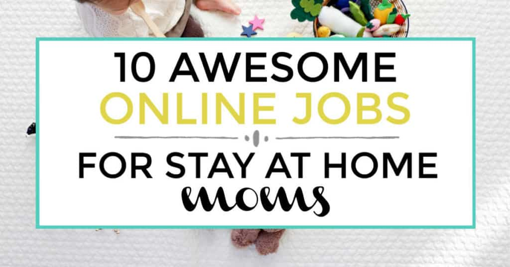 online jobs for stay at home moms featured image
