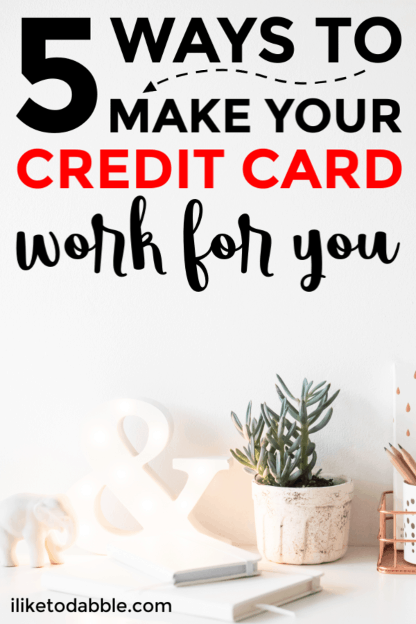 5 Ways to make your credit card work for you and avoid debt in the future. In this article we talk cards with no annual fees, rewards and travel hacking. Image of plant in plant pot.  #creditcards #rewardshacking