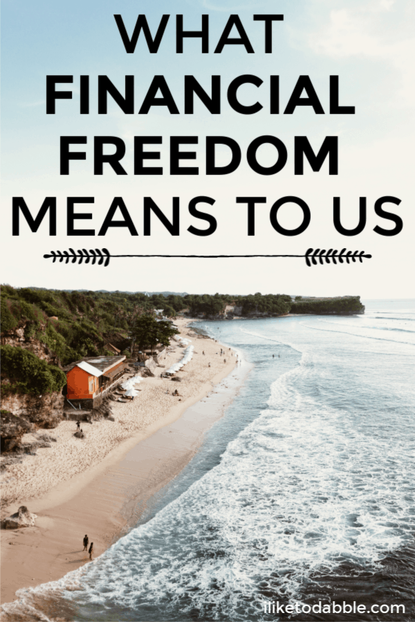 What financial freedom means to us and how we plan on achieving financial freedom. Image of home on the beachfront on in the background. #financialfreedom #financialindependence #retireearly #fire #financialtips #moneytips #sidehustle