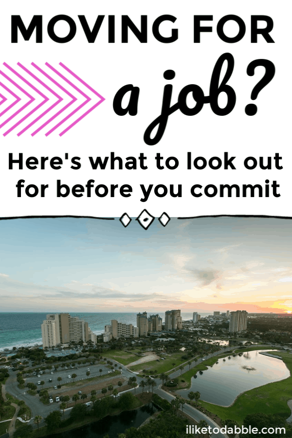Moving for a job? This is what to look out for before you commit and take the job. Image of large city in the background. #careertips #financialtips #movingtips #moving #movingforajob #career #worktips #workmove