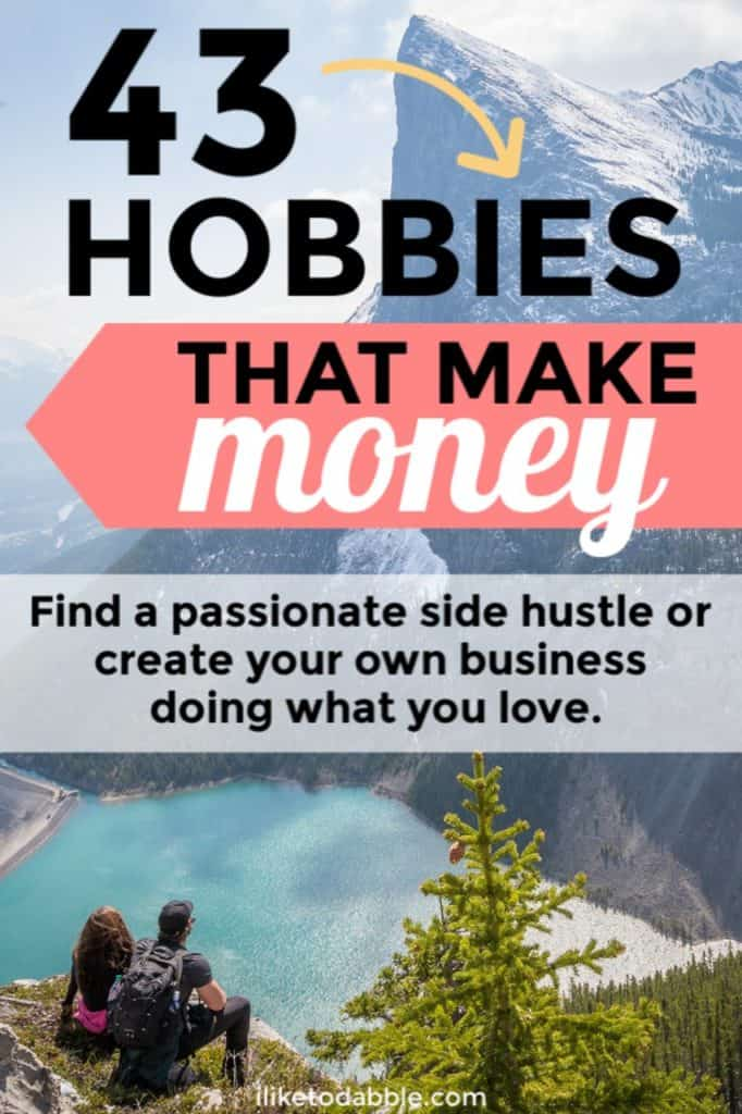 Browse this list of 43+ hobbies that make money to find a passionate side hustle or create your own business. Included are the exact ways I have been able to monetize my hobbies so you can real case study data to look at if you want to take the same plunge. Image of couple looking at mountain, lake and pine tree. #makemoney #sidehustle #sidehustles #hobbiesthatmakemoney #hobbies #passion #passionatehobbies #sidehustleideas #passiveincome #entrepreneurship #entrepreneurlife #entrepreneur #smallbiz #sidebiz #sidegig