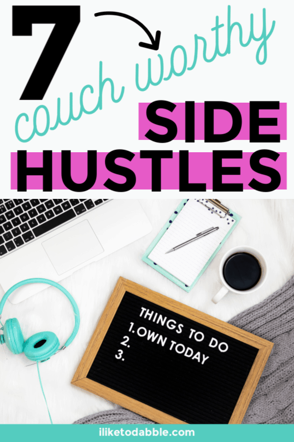 7 couch worthy side hustles to make money online and make an extra $2,000 a month. Image of Keyboard, pen, paper, coffee cup and headphones in background. #sidehustle #makemoneyonline #makeextramoney #workfromhome #workfromanywhere #sidegig #makemoney #growincome #income #growwealth