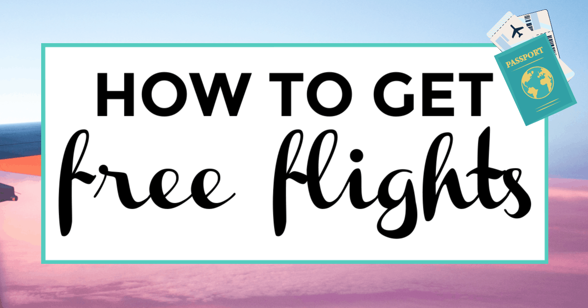 how to get free flights. featured image of airplane and passport.
