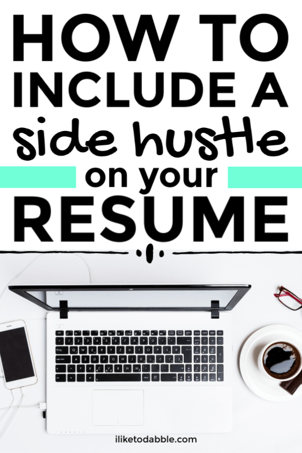 How to include a side hustle on your resume. Image of laptop, cellphone, reading glasses and a cup of coffee. #sidehustle #resumetips #resumetemplate #sidehustles #careertips #sidehustletips