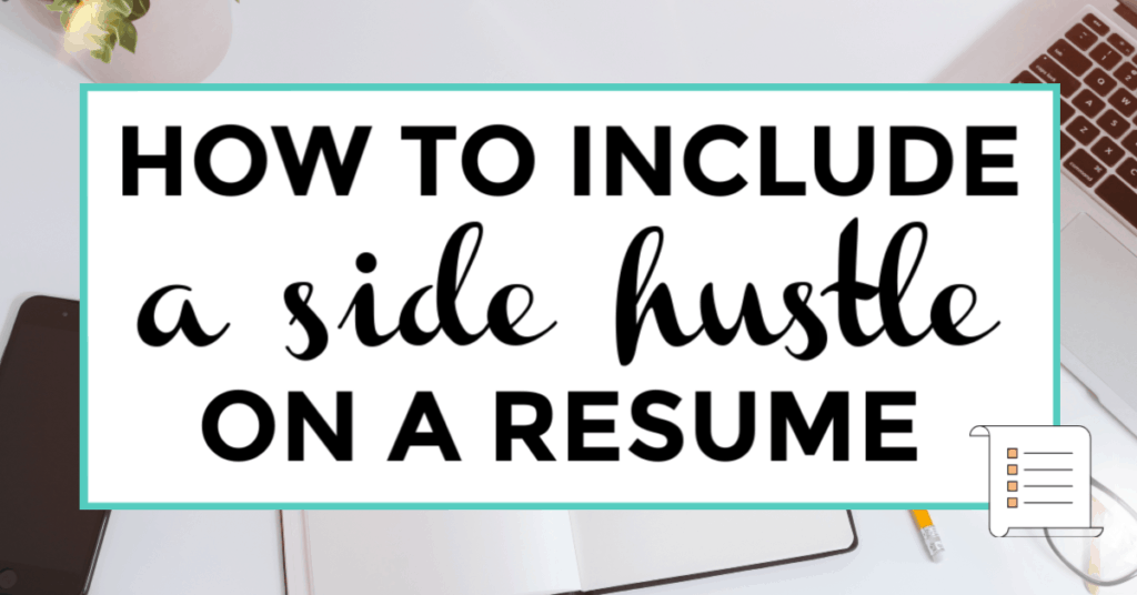 """Image of laptop with wording """"How to Include a side hustle on a resume"""""""