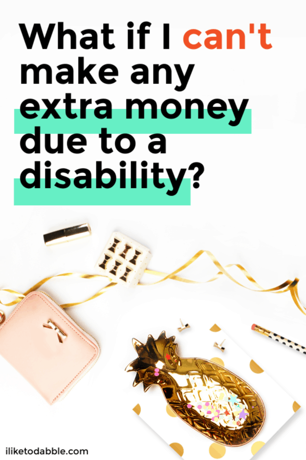 How to make extra money with a disability and resources to use. Image of purse, pencil and hairclips. #disability #makemoney #sidehustle #workfromhome #makemoneyideas #makemoneyonline