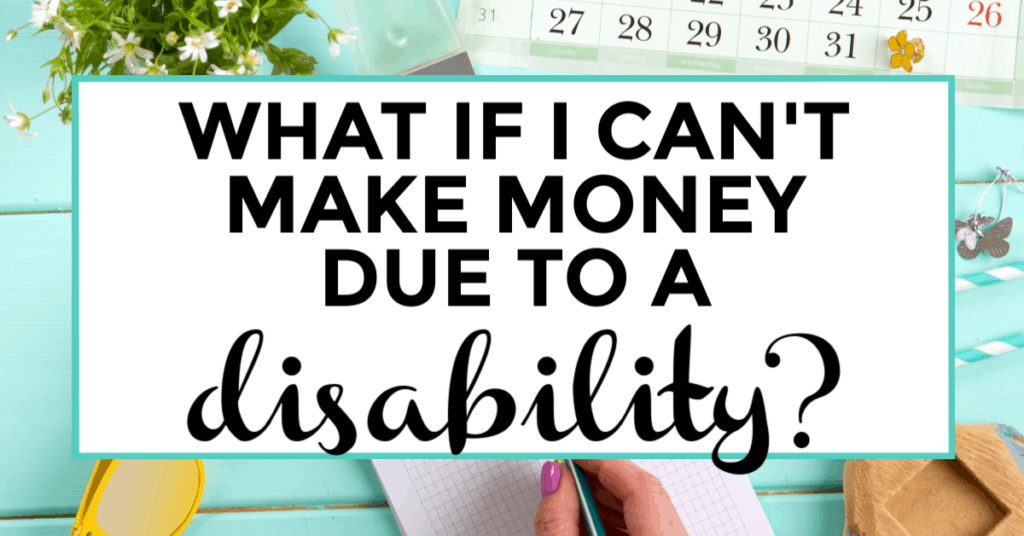 make money with a disability. featured image of calendar and journal.