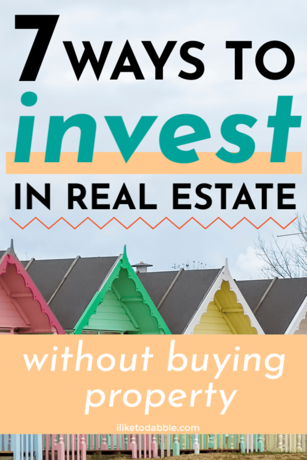 7 ways to invest in real estate without buying property. Image of homes. #realestate #invest #investing #passiveincome #sidehustleideas