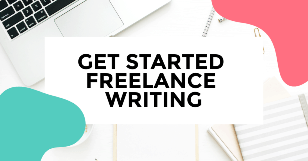 get started freelance writing. featured image of laptop with journal and pens.