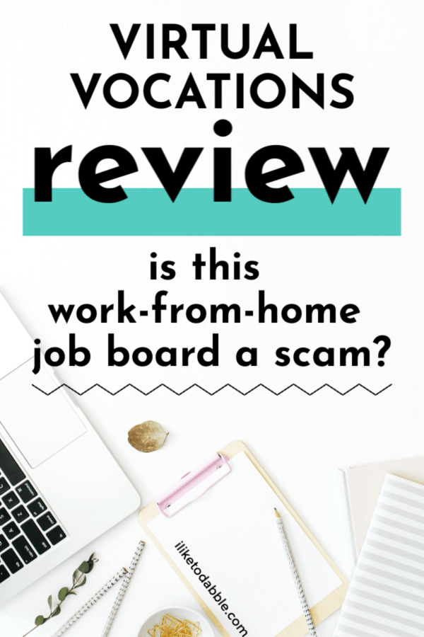 This Virtual Vocations review goes into everything you need to know about this remote job board and if it is legit. Image of laptop with pen and paper. #workfromhome #remotejobs #onlinejobs #workonline #virtualvocations