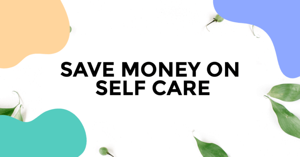 save money on self care featured image