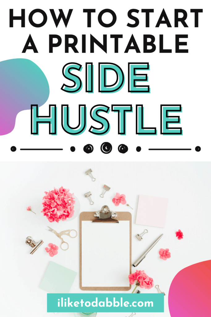 Clipboard on a table with printable side hustle title text overlay