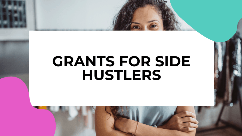 grants for side hustlers featured image