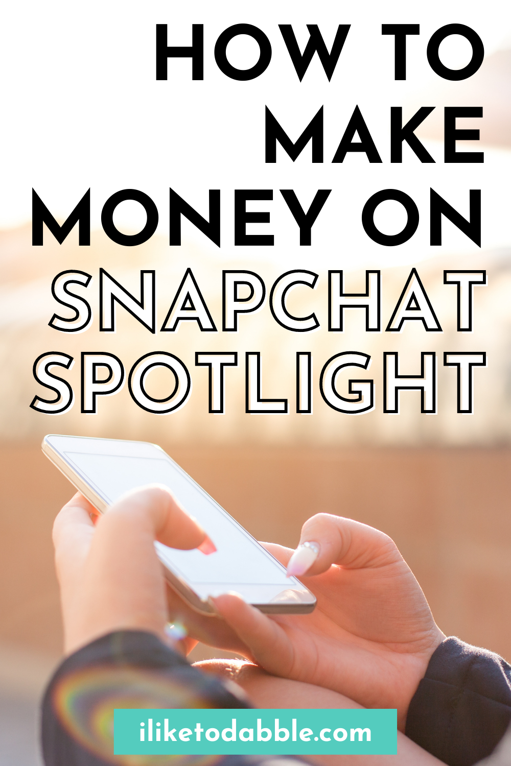 how to make money on snapchat pinnable image (1)