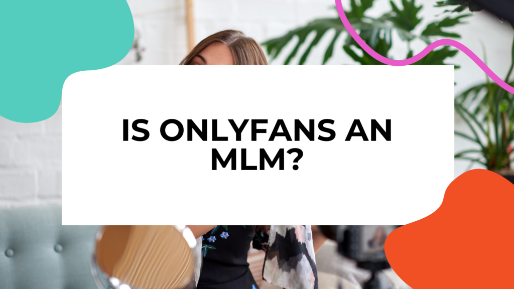 is onlyfans an mlm featured image