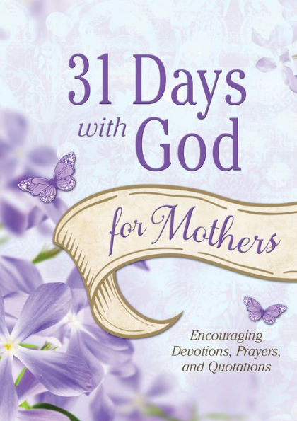 31 Days with God for Mothers (2013)