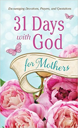 31 Days with God for Mothers (2014)