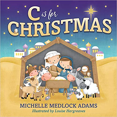 C is for Christmas (Hard Cover)