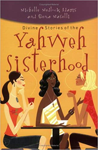 Divine Stories of the Yahweh Sisterhood