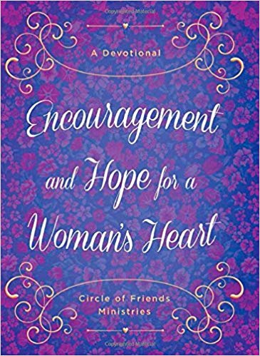 Encouragement and Hope for a Woman's Heart