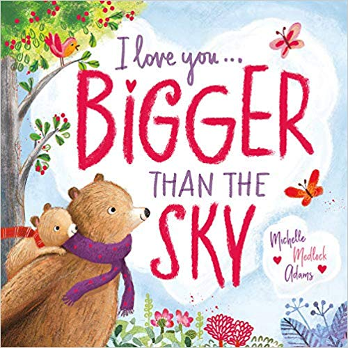 I Love You…Bigger Than the Sky