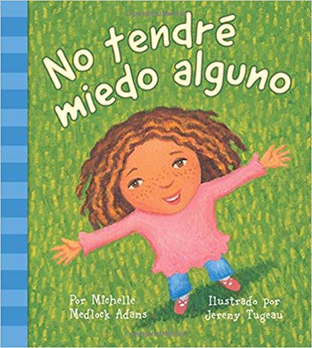 I Will Not Be Afraid (Spanish)
