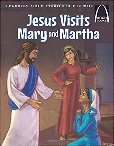 Jesus Visits Mary and Martha