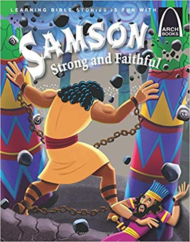 Samson, Strong and Faithful