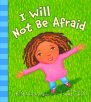 I Will Not Be Afraid