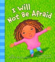 I Will Not Be Afraid